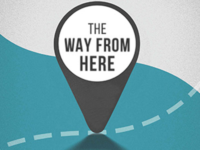 The Way From Here